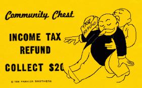 Monopoly - tax refund joy