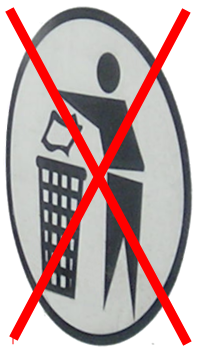 Sign - Don't trash your good stuff